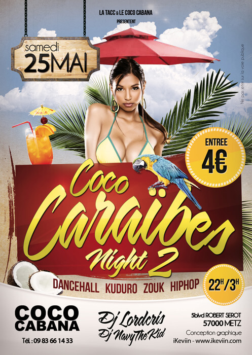 Affiche Coco Caraïbes Night 2 - 25 mai 2013 - Coco Cabana à Metz (Artwork by iKeviin)