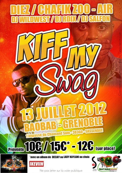Affiche pour la soirée Kiff My Swag au Baobab de Grenoble (Artwork by iKeviin)