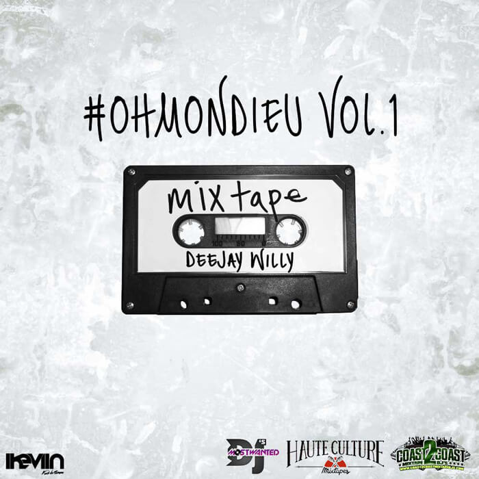 Deejay Willy - #OhMonDieu Vol.1 (Artwork by iKeviin)