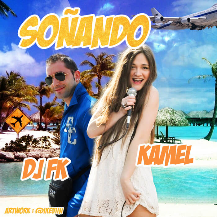 DJ FK - Soñando (feat. Kamel) (Artwork by iKeviin)