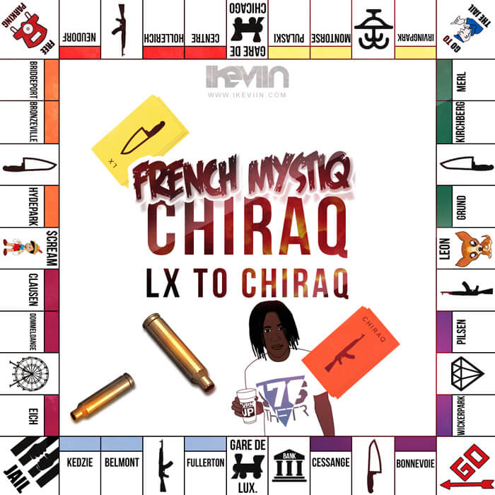 French MystiQ - Chiraq (LX to Chiraq) (Artwork by iKeviin)