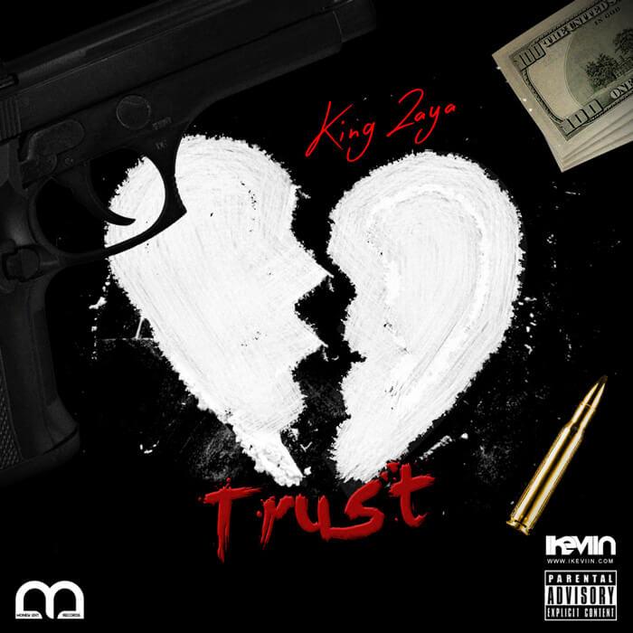 King Zaya - Trust (Artwork by iKeviin)
