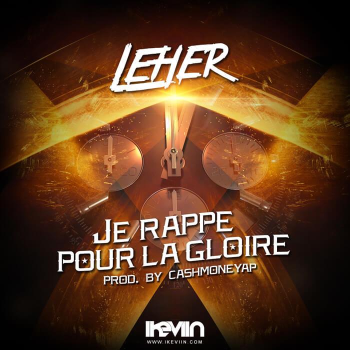 Leher - Je rappe pour la gloire (Artwork by iKeviin)