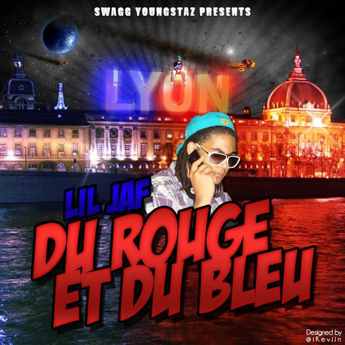 Lil Jaf - Du Rouge et du Bleu (Artwork by iKeviin)