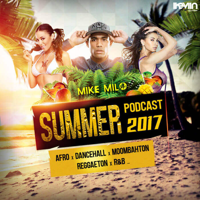 Mike Milo - Summer Podcast 2017 (Artwork by iKeviin)