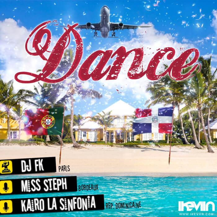 Miss Steph - Dance (feat. Kairo la Sinfonia & DJ FK) (Artwork by iKeviin)