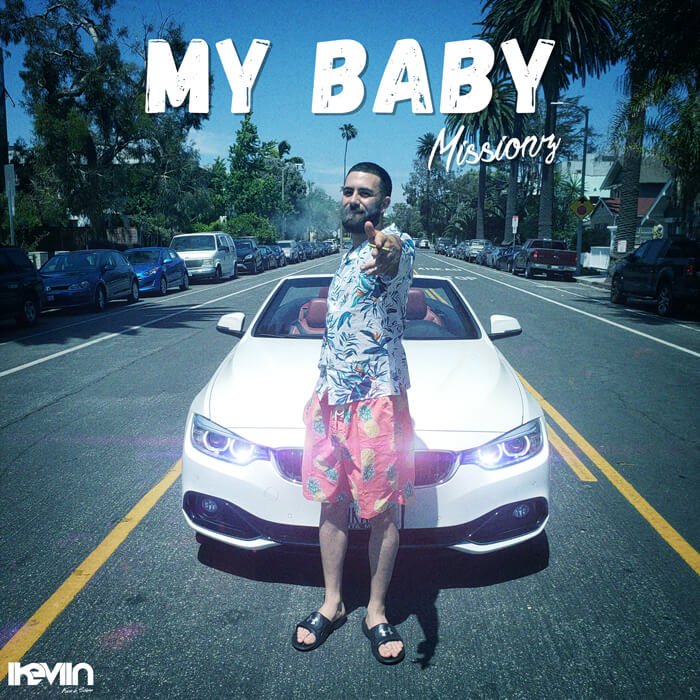 Missionz - My Baby (Artwork by iKeviin)