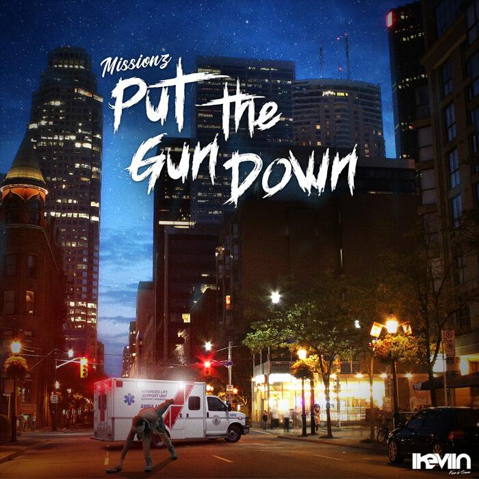 Missionz - Put The Gun Down (Artwork by iKeviin)