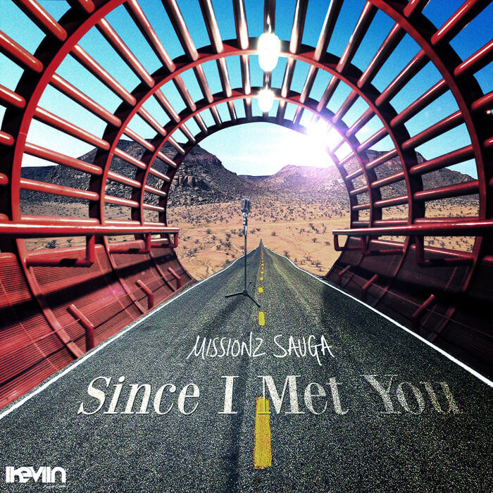 Missionz Sauga - Since I Met You (Artwork by iKeviin)