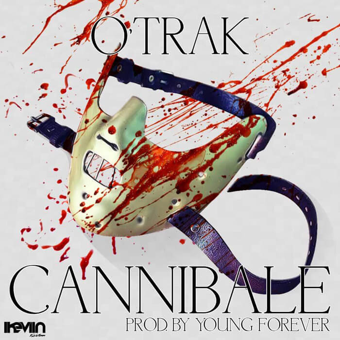 O'Trak - Cannibale (Artwork by iKeviin)