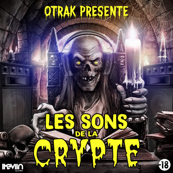 O'trak - Les Sons de la Crypte (Artwork by iKeviin)