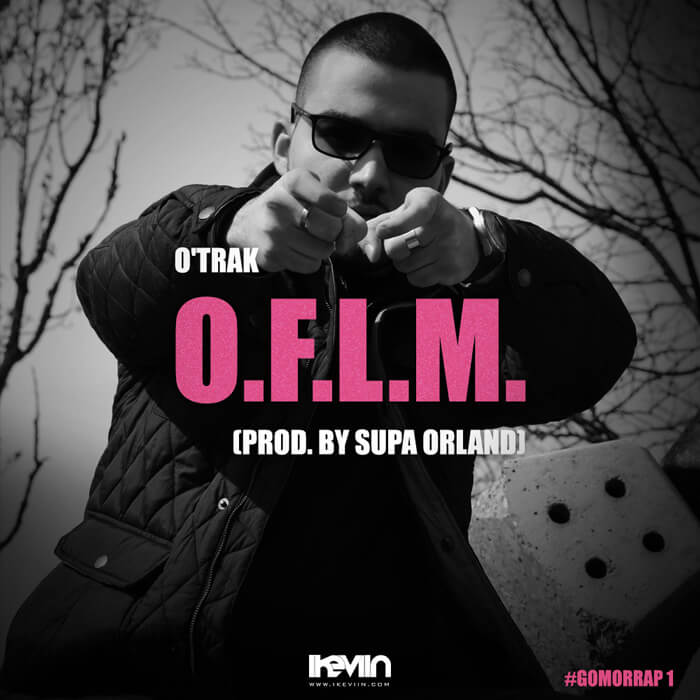 O'Trak - O.F.L.M. (Artwork by iKeviin)