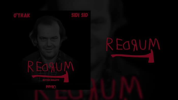 O'trak - Redrum (feat. Sidi Sid) (Vidéo lyrics réalisée par iKeviin)