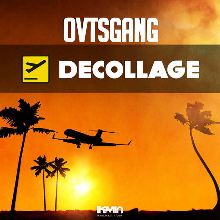 OVTS Gang - Décollage (Artwork by iKeviin)