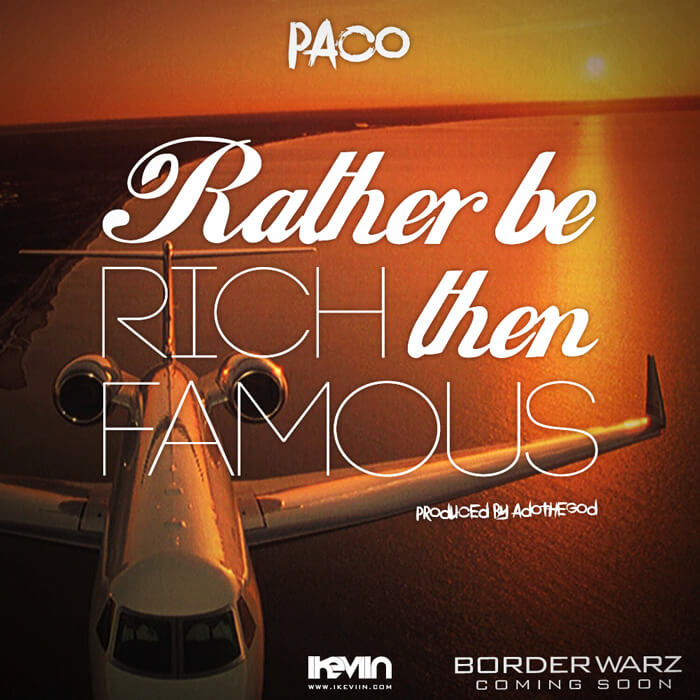 Paco - Rather be Rich then famous (Artwork by iKeviin)