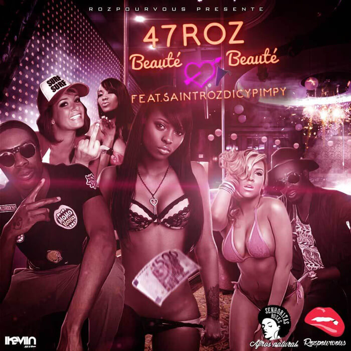 SaintRozDicyPimpy - Beauté aime beauté (feat. 47Roz) (Artwork by iKeviin)