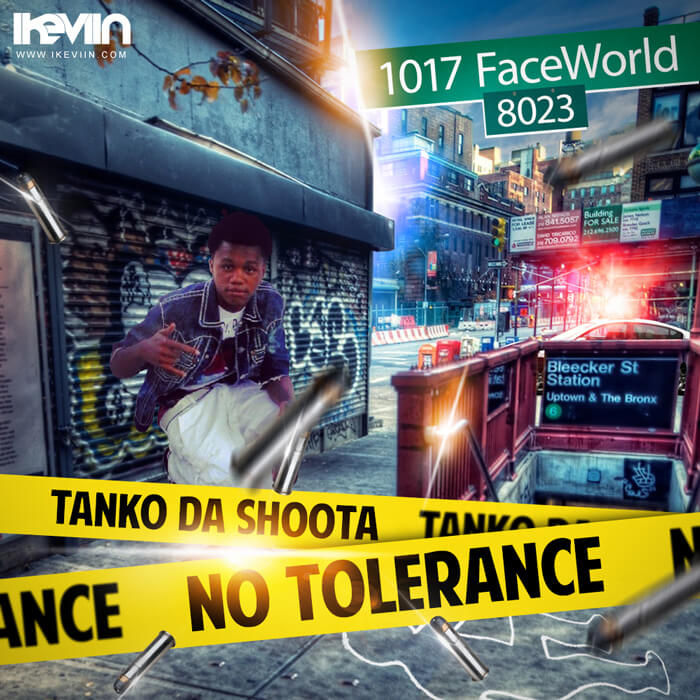 Tanko Da Shoota - No Tolerance (Artwork by iKeviin)