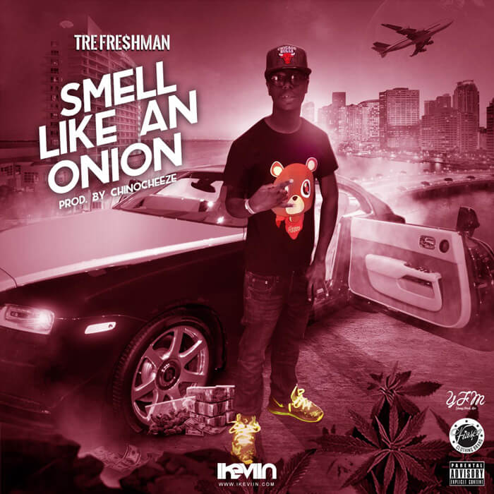 Tre Fre$hman - Smell Like An Onion (Artwork by iKeviin)