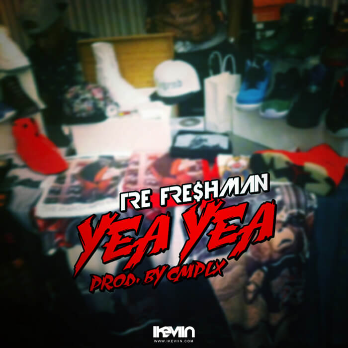 Tre Fre$hman - Yea Yea (Artwork by iKeviin)