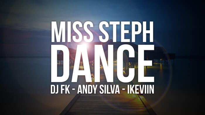 Visuel Miss Steph (feat. DJ FK et Andy Silva) – Dance (Artwork by iKeviin)
