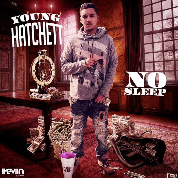 Young Hatchett - No Sleep (Artwork by iKeviin)