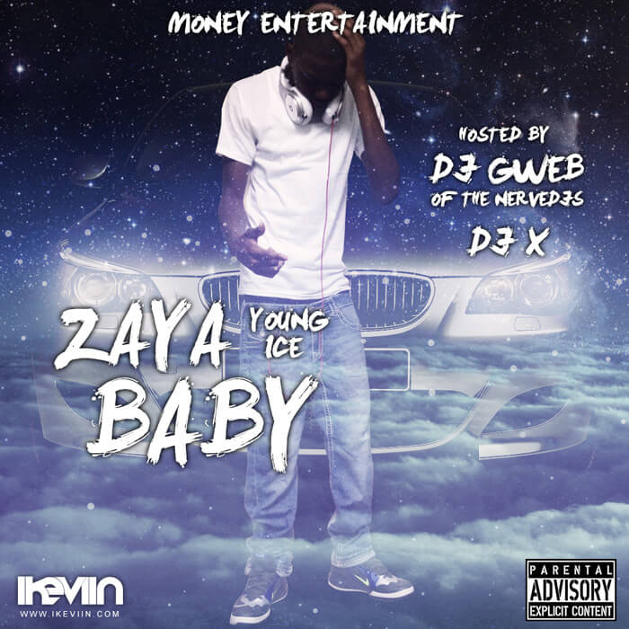 Young Ice – Zaya Baby (Artwork by iKeviin)